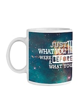 Blue Ceramic  Think Now Coffee Mug - By